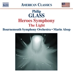 GLASS: Symphony No. 4, 'Heroes' /  The Light