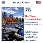 IVES: Orchestral Sets Nos. 1-3 (Sinclair)