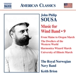 SOUSA, J.P.: Music for Wind Band, Vol. 9 (Royal Norwegian Navy Band, Brion)