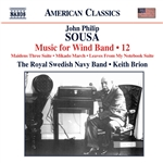 SOUSA, J.P.: Music for Wind Band, Vol. 12 (Royal Swedish Navy Band, Brion)