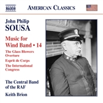 SOUSA, J.P.: Music for Wind Band, Vol. 14 (Central Band of the Royal Air Force, Brion)