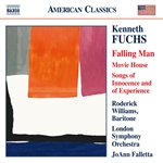FUCHS, K.: Falling Man / Movie House / Songs of Innocence and Experience (R. Williams, London Symphony, Falletta)
