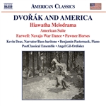 DVORÁK, A.: Suite in A Major, Op. 98 / HOROWITZ, J. / BECKERMAN, M.: Hiawatha Melodrama (Pasternack, PostClassical Ensemble, Gil-Ordoñez)