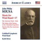 Sousa: Music for Wind Band, Vol. 17