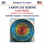 Aaron Jay Kernis: Color Wheel - Symphony No. 4