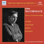 MCCORMACK, John: McCormack Edition, Vol. 2: The Acoustic Recordings (1910-1911)