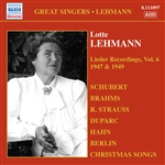 LEHMANN, Lotte: Lieder Recordings, Vol. 6 (1947, 1949)