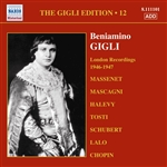 GIGLI, Beniamino: Gigli Edition, Vol. 12: London Recordings (1946-1947)