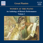 WOMEN AT THE PIANO - AN ANTHOLOGY OF HISTORIC PERFORMANCES, Vol. 1 (1926-1952)