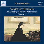 WOMEN AT THE PIANO - AN ANTHOLOGY OF HISTORIC PERFORMANCES, Vol. 2 (1926-1950)