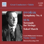 DVORAK, A.: Symphony No. 6 /  SUK, J.: Serenade in E flat major / Into a New Life (Talich) (1938)