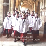 Christ Church Cathedral Choir, Oxford: USA & Canadian, Tour 2011