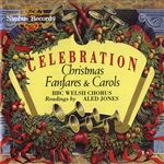 Celebration, Christmas Fanfares and Carols
