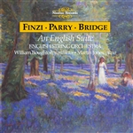 Finzi, Bridge, Parry, An English Suite