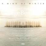 Benjamin, G.: At First Light / Ringed by the Flat Horizon / A Mind of Winter / Panorama / Antara