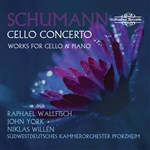 Schumann: Cello Concerto & Works for Cello & Piano