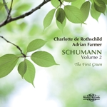 Robert Schumann - Volume 2, The First Green