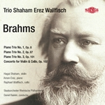 Brahms - Piano Trios / Concerto for Violin & Cello