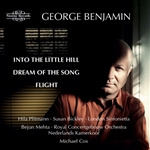 George Benjamin - Into The Little Hill/Dream Of The Song/Flight