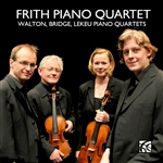 Walton, Bridge & Lekeu Piano Quartets