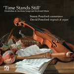 'Time Stands Still'  - Elizabethan & Jacobean Songs and Keyboard Music