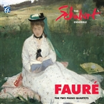 Faure - The Two Piano Quartets