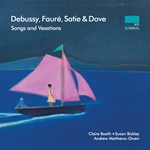 Debussy - Fauré - Satie - Dove: Songs and Vexations