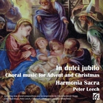 In Dulci Jubilo: Choral Music for Advent and Christmas