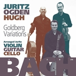 J.s. Bach Goldberg Variations arranged for Violin, Guitar & Cello by David Juritz
