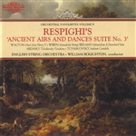 Respighi: Ancient Airs and Dances Suite No. 3