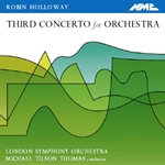 HOLLOWAY, R.: Concerto for Orchestra No. 3 (Thomas)