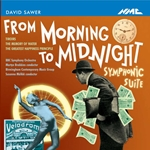 SAWER, D.: From Morning to Midnight Suite / Tiroirs / The Memory of Water / The Greatest Happiness Principle (Brabbins)