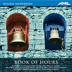 ANDERSON, J.: Book of Hours / Eden / Imagin'd Corners / 4 American Choruses / Symphony