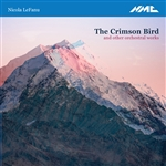 Nicola LeFanu: The Crimson Bird & Other Orchestral Works (Live)