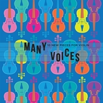 Many Voices: 10 New Pieces for Violin