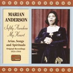 ANDERSON, Marian: Softly Awakes My Heart (1924-1944)