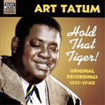 TATUM, Art: Hold That Tiger! (1933-1940)