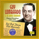 LOMBARDO, Guy: Get Out Those Old Records (1941-1950)
