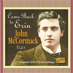 McCORMACK, John: Come Back to Erin (1910-1921)