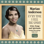 ANDERSON, Marian: Ev'ry Time I Feel The Spirit (1930-1947)