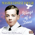 LOUGH, Ernest: Wings of a Dove (1927-1938)