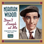 WISDOM, Norman: Don't Laugh at Me (1951-1956)