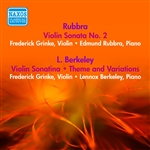 RUBBRA, E.: Violin Sonata No. 2 / BERKELEY, L.: Violin Sonatina / Theme and Variations (Grinke) (1954)