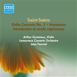 SAINT-SAENS, C.: Violin Concerto No. 3 /  Introduction et rondo capriccioso / Havanaise (Grumiaux, Fournet) (1957)