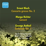 BLOCH, E.: Concerto Grosso No. 2 /  RICHTER, M.: Lament / ANTHEIL, G.: Serenade No. 1 (MGM String Orchestra, I. Solomon) (1956)