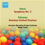 HARRIS, R.: Symphony No. 3 /  SCHUMAN, W.: American Festival Overture (American Recording Society Symphony, Hendl) (1952)