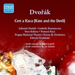 DVORAK, A.: Cert a Kaca (Kate and the Devil) [Opera] (Prague National Theatre Opera, Chalabala) (1955)