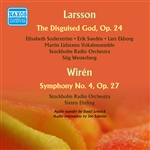 LARSSON, L.-E.: Disguised God (The) / WIREN, D.: Symphony No. 4 (Stockholm Radio Orchestra, Westerberg, Ehrling) (1957)