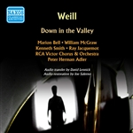 WEILL, K.: Down in the Valley [Opera] (Bell, McGraw, RCA Victor Chorus and Orchestra, Adler) (1950)