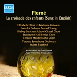 PIERNE, G.: Croisade des enfants (La) (Sung in English) (Susskind) (1960)
